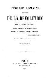 L'église romaine en face de la révolution: Volume2