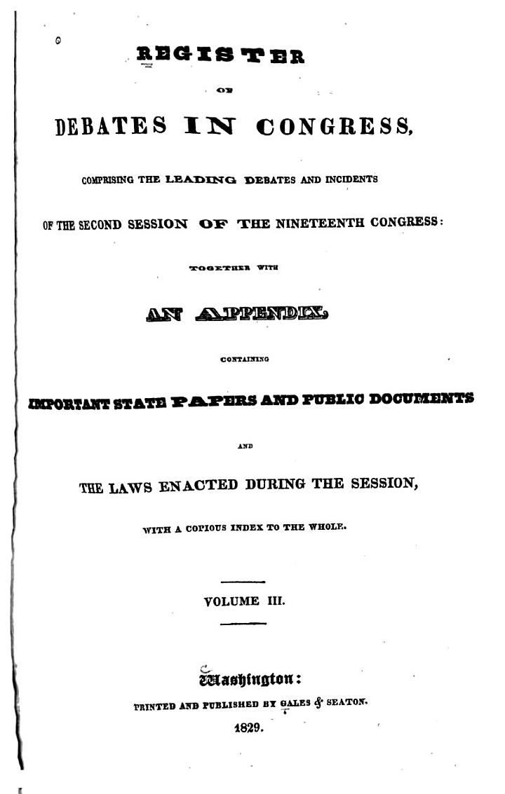 Register of Debates in Congress: 19th Congress, 2nd session. Dec. 4, 1826 to Mar. 3, 1827. 1598 columns