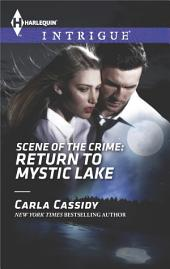 Scene of the Crime: Return to Mystic Lake