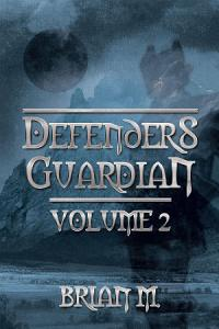DEFENDERS GUARDIAN VOLUME 2 Book