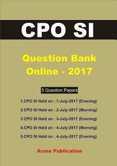 CPO SI Question Bank Online 2017 (solved): 5 Question papers (solved)