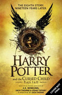Harry Potter And The Cursed Child Parts I Ii Special Rehearsal Edition  Book PDF