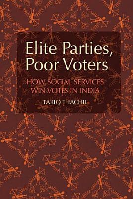 Elite Parties  Poor Voters PDF