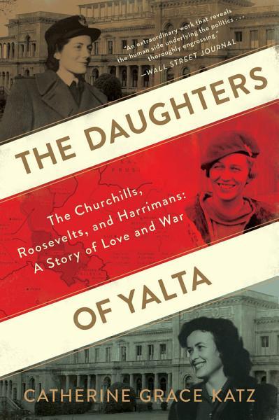 Download The Daughters of Yalta Book