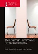 The Routledge Handbook of Political Epistemology PDF