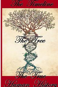 The Timeline  The Tree  The True Human History Book