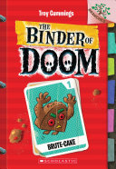 Brute Cake  A Branches Book  the Binder of Doom  1  PDF