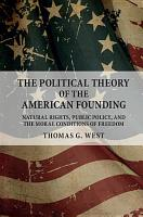 The Political Theory of the American Founding PDF