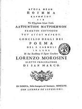 Agora theon poiema karmelou egs ton exokotaton kurion ippea Laurention Maurokenon eklekton ... Concilio degli dei poema del p. Carmeli ..