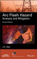 Arc Flash Hazard Analysis and Mitigation PDF