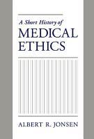 A Short History of Medical Ethics PDF