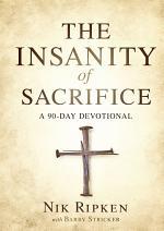 The Insanity of Sacrifice
