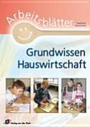 Arbeitsbl  tter Grundwissen Hauswirtschaft PDF