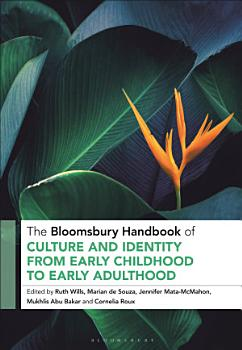 The Bloomsbury Handbook of Culture and Identity from Early Childhood to Early Adulthood PDF