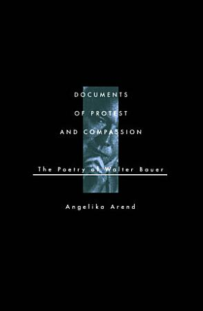 Documents of Protest and Compassion PDF