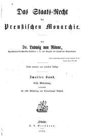 Das Staats-Recht der Preussischen Monarchie: Band 2,Ausgabe 1