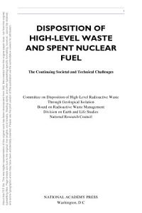 Disposition of High Level Waste and Spent Nuclear Fuel