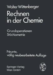 Rechnen in der Chemie: Grundoperationen - Stöchiometrie, Ausgabe 9