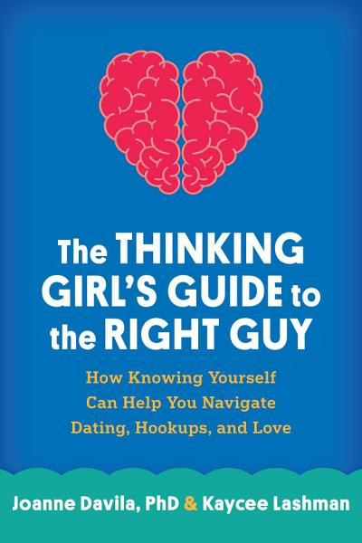 Download The Thinking Girl s Guide to the Right Guy Book