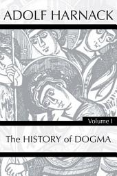 History of Dogma, 7 Volumes: Volume 1