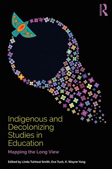 Indigenous and Decolonizing Studies in Education PDF