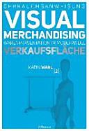 Gebrauchsanweisung Visual Merchandising Band 2 Verkaufsfl  che PDF
