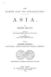 The Earth and Its Inhabitants, Asia: Volume 1