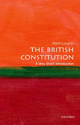 The British Constitution  A Very Short Introduction PDF
