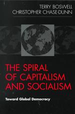 The Spiral of Capitalism and Socialism