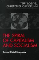 The Spiral of Capitalism and Socialism PDF