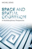 Space and Spatial Cognition PDF