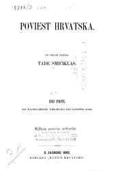Poviest hrvatska: Volume 1