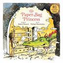 Paperbag Princess 40th Anniversary Edition