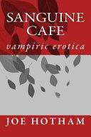 Download Sanguine Cafe Book