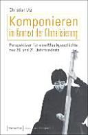 Komponieren im Kontext der Globalisierung PDF