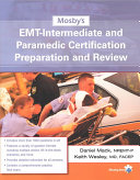 Mosby s EMT Intermediate and Paramedic Certification Preparation and Review PDF