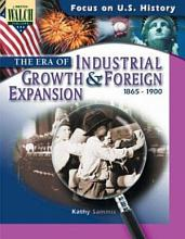 The Era of Industrial Growth and Foreign Expansion PDF