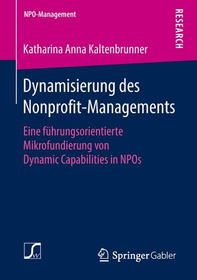Dynamisierung des Nonprofit Managements PDF