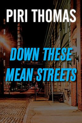 Down These Mean Streets PDF