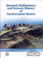 Mesozoic Sedimentary and Tectonic History of North-central Mexico: Issue 340