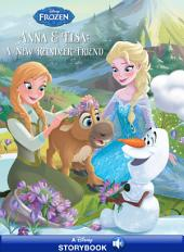 Frozen: Anna & Elsa: A New Reindeer Friend: A Disney Read-Along