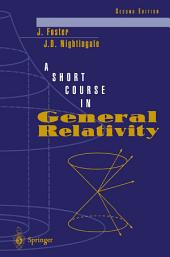 A Short Course in General Relativity: Edition 2