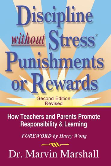 Discipline Without Stress Punishments Or Rewards PDF
