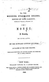 Money: A Comedy in Five Acts
