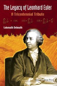 The Legacy of Leonhard Euler
