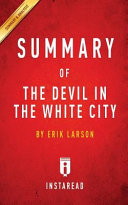 SUMMARY OF THE DEVIL IN THE WHITE CITY Book