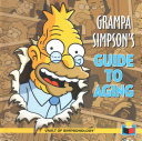 Grampa Simpson s Guide to Aging