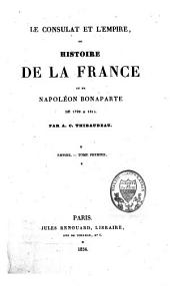 Le consulat et l'empire ou histoire de Napoléon Bonaparte, de 1799 à 1815: Volume4