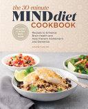 The 30-Minute Mind Diet Cookbook