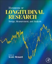 Handbook of Longitudinal Research: Design, Measurement, and Analysis